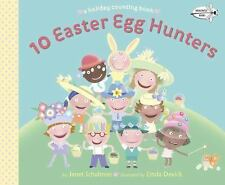 10 Easter Egg Hunters - A Counting  Book (BNPaperback Version) Janet Schulman