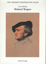 Ernst Bücken - Richard Wagner / Die grossen Meister der Musik - Laaber