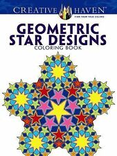 Creative Haven Geometric Star Designs Coloring Book by A. G. Smith (2013,...