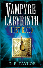 Vampyre Labyrinth: Dust Blood, G.P. Taylor, New Book