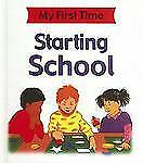 Starting School (My First Time (Stargazer Library))-ExLibrary