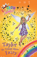 Rainbow Magic: The Showtime Fairies: 105: Taylor the Talent Show Fairy, Meadows,
