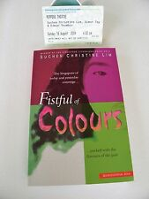 SUCHEN CHRISTINE LIM ~ FISTFUL OF COLOURS ~ SIGNED/DATED PB + EVENT TICKET ~ EXC