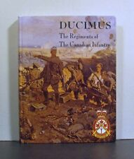 Ducimus, The Regiments of the Canadian Infantry, Canada
