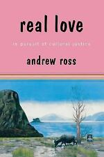 Real Love: In Pursuit of Cultural Justice-ExLibrary