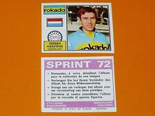 PANINI SPRINT 72 CYCLISME 1972 N°171 GERBEN KARSTENS NL WIELRIJDER CICLISMO