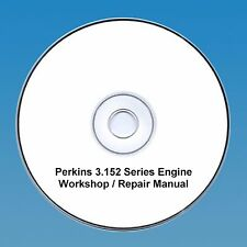 Perkins 3.152 Series Engines Workshop Repair Manual CD PDF