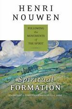 Spiritual Formation: Following the Movements of the Spirit by Nouwen, Henri J.