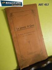 Art457 LIBRO  LA PAROLA DI GESU' SAC. RASPINO D. FRANCESCO TIP VALSESIANA 1930