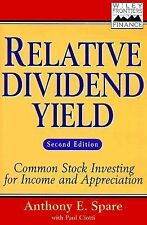 Frontiers in Finance Ser.: Relative Dividend Yield : Common Stock Investing for