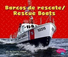 Barcos de rescateRescue Boats (Pebble Plus Bilingual)