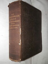THE ENGLISHMAN S GREEK NEW TESTAMENT Giving the Greek text of Stephens 1550 di