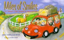 Miles of Smiles: 101 Great Car Games and Activities by Meyers, Carole Terwillige