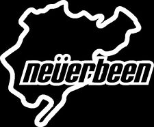 NURBURGRING NEVERBEEN FUNNY WINDOW STICKER ILLEST SIGN VINYL STICKER DECAL #013