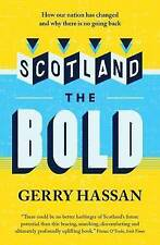 Scotland the Bold by Gerry Hassan (Paperback, 2016)