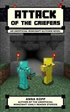 The Glitcher: Attack of the Griefers : An Unofficial Minecraft Glitcher Novel...