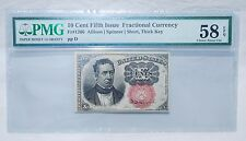 10 CENT FIFTH ISSUE FRACTIONAL CURRENCY - PMG - CHOICE ABOUT UNC 58 - EPQ