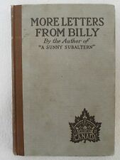 "1917 "" MORE LETTERS FROM BILLY "" BOOK BY AUTHOR OF A SUNNY SUBALTERN"