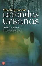 Leyendas urbanas: Entre La Realidad y La Supersticion (Actualidad (Punto de Lect