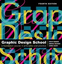 Graphic Design School: The Principles and Practice of Graphic Design, Casey, Ano