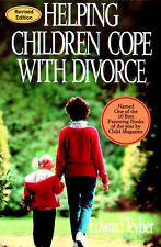 Helping Children Cope with Divorce 2001, Edward Teyber