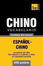 Vocabulario Español-Chino - 5000 Palabras Más Usadas by Andrey Taranov (2013,...