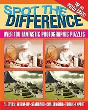 Spot the Difference : Over 100 Fantastic Photographic Puzzles (2010, Paperback)