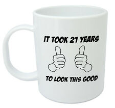 It Took 21 Years Mug - Funny 21st Birthday Gifts for men, women, gift ideas