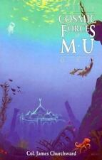 Cosmic Forces of Mu (Volume 1) by Churchward, Col. James