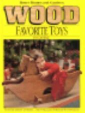 Wood : Favorite Toys You Can Make (1991, Hardcover)