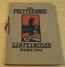 "1916 SAN FRANCISCO High School Annual/Yearbook~""The POLYTECHNIC""~Great ADS~"