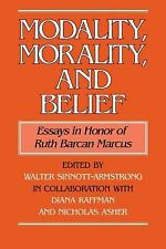 Modality, Morality and Belief : Essays in Honor of Ruth Barcan Marcus (2009,...