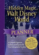 The Hidden Magic of Walt Disney World Planner: A Complete Organizer, Journal, an