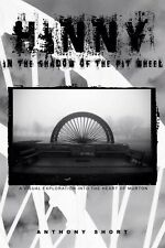 Murton Book - Hinny: In The Shadow Of The Pit Wheel - Mining Seaham Ideal Gift