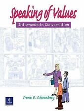 Speaking of Values No. 1 by Irene E. Schoenberg (2003, Paperback)
