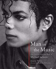 Man in the Music : The Creative Life and Work of Michael Jackson Book