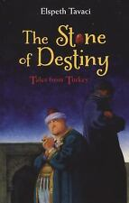 THE STONE OF DESTINY Tales from Turkey by Elspeth Tavaci (2012 New Paperback)