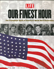 Life - Our Finest Hour Hardcover Book WWII Generation & Stories