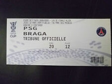 Tickets- 2009 UEFA Cup- PARIS SAINT GERMAN v BRAGA, 12 March