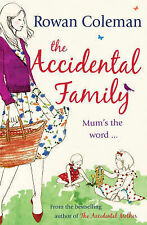 The Accidental Family by Rowan Coleman (Paperback, 2009)