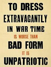 ADVERT WAR DRESS EXTRAVAGANTLY PATRIOTISM BRITAIN THRIFT ART POSTER PRINT LV7210