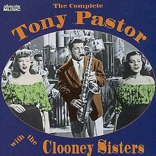 The Complete Tony Pastor with the Clooney Sisters, The Clooney Sisters, Tony Pas