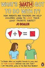 What's Math Got to Do with It?: How Parents and Teachers Can Help Children Lea..