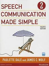 Speech Communication Made Simple 2 (with Audio CD) (4th Edition), Wolf, James C.