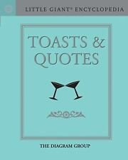 Little Giant® Encyclopedia: Toasts & Quotes (Little Giant Encyclopedia)