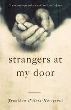 Strangers at My Door: A True Story of Finding Jesus in Unexpected Gues-ExLibrary
