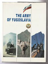 THE ARMY OF YUGOSLAVIA
