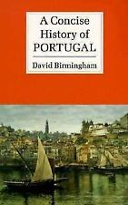 A Concise History of Portugal (Cambridge Concise Histories) Birmingham, David P