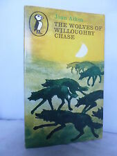 The Wolves of Willoughby Chase by Joan Aiken - Puffin PB 1968