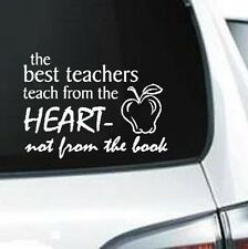 A127 Teacher quote from the heart vinyl decal for car truck